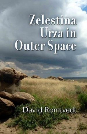 Zelestina Urza in Outer Space by David Romtvedt book cover